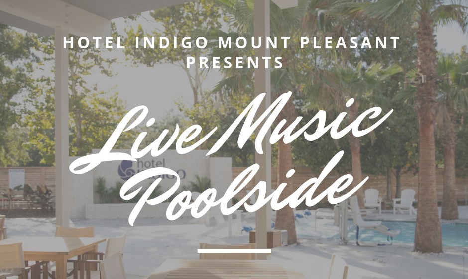 Hotel-Indigo-Mount-Pleasant-Entertainment-schedule-updated